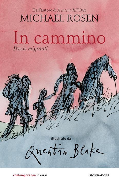 In cammino. Poesie migranti - Michael Rosen - copertina