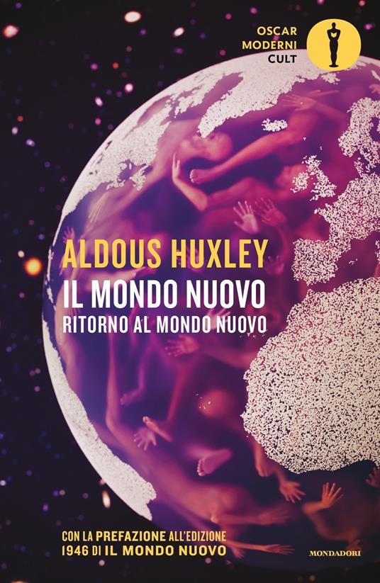 Il mondo nuovo-Ritorno al mondo nuovo - Aldous Huxley - copertina