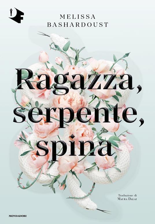 Ragazza, serpente, spina - Melissa Bashardoust - copertina
