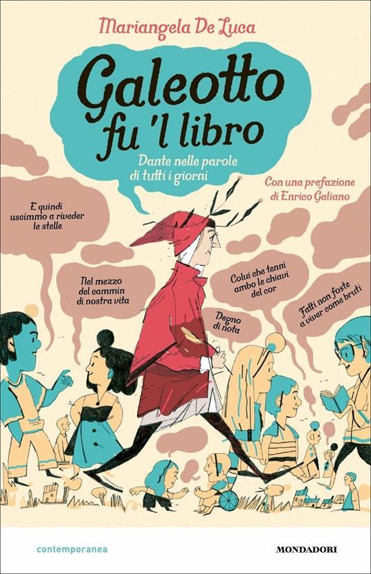 Galeotto fu 'l libro. Dante nelle parole di tutti i giorni - Mariangela De Luca - copertina