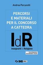 Percorsi e materiali per il concorso a cattedra. IdR. Insegnanti di religione