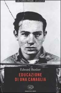Educazione di una canaglia - Edward Bunker - copertina
