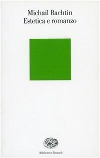 Estetica e romanzo - Michail Bachtin - copertina
