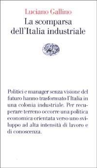La scomparsa dell'Italia industriale - Luciano Gallino - copertina