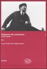 Dizionario del comunismo nel XX secolo. Vol. 1: A-L. - copertina