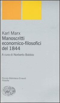 Manoscritti economico-filosofici del 1844 - Karl Marx - copertina