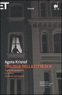 Trilogia della città di K. - Agota Kristof - copertina