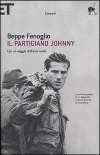 Il partigiano Johnny - Beppe Fenoglio - copertina