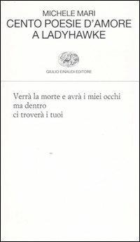 Cento poesie d'amore a Ladyhawke - Michele Mari - copertina