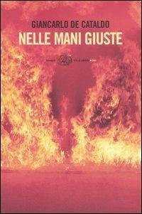 Nelle mani giuste - Giancarlo De Cataldo - copertina