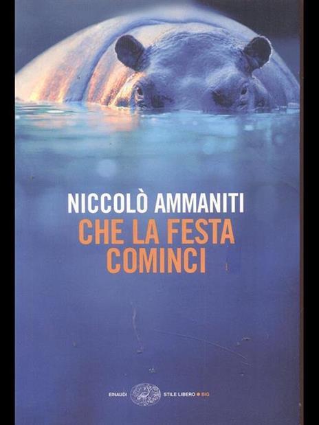 Che la festa cominci - Niccolò Ammaniti - 2