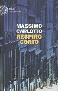 Respiro corto - Massimo Carlotto - copertina