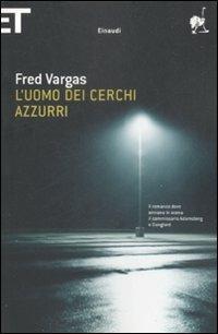 L' uomo dei cerchi azzurri - Fred Vargas - copertina