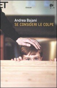 Se consideri le colpe - Andrea Bajani - copertina