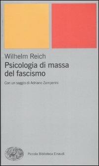 Psicologia di massa del fascismo - Wilhelm Reich - copertina