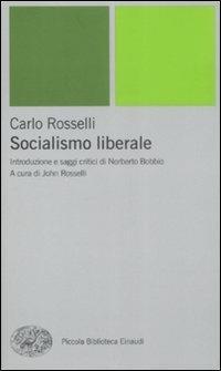 Socialismo liberale - Carlo Rosselli - copertina