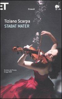 Stabat mater - Tiziano Scarpa - copertina