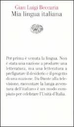 Mia lingua italiana. Per i 150 anni dell'unità nazionale