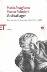Voci dal lager. Diari e lettere di deportati politici italiani 1943-1945