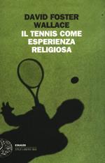 Il tennis come esperienza religiosa