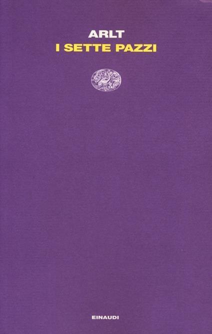 I sette pazzi - Roberto Arlt - copertina