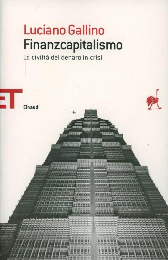 Finanzcapitalismo. La civiltà del denaro in crisi - Luciano Gallino - copertina