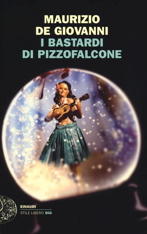 I Bastardi di Pizzofalcone - Maurizio De Giovanni - copertina