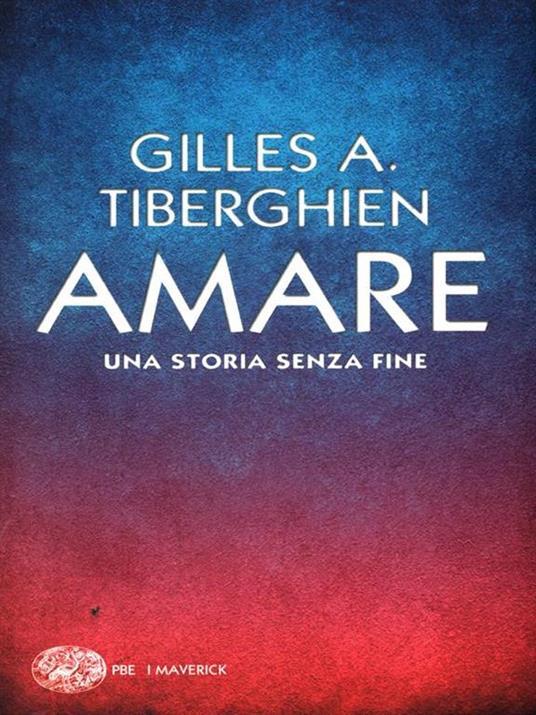 Amare. Una storia senza fine - Gilles A. Tiberghien - 4