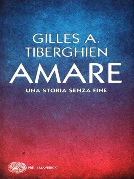 Amare. Una storia senza fine - Gilles A. Tiberghien - 3