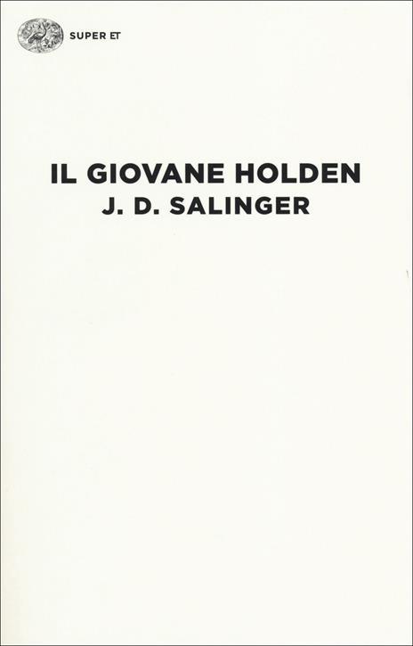 Il giovane Holden - J. D. Salinger - 2