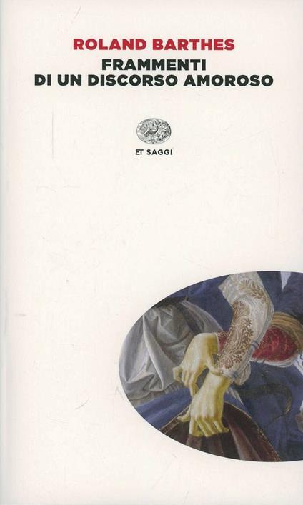 Frammenti di un discorso amoroso - Roland Barthes - copertina
