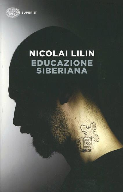 Educazione siberiana - Nicolai Lilin - copertina