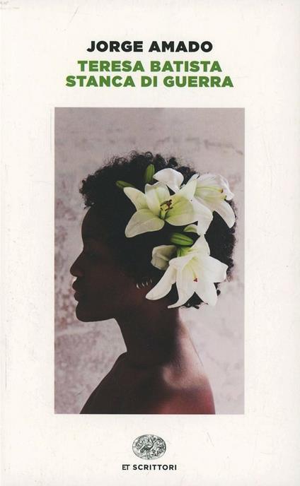 Teresa Batista stanca di guerra - Jorge Amado - copertina