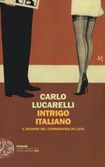 Intrigo italiano. Il ritorno del commissario De Luca