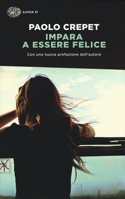Impara a essere felice - Paolo Crepet - copertina