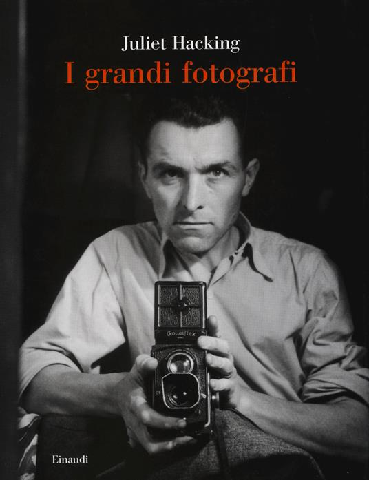 I grandi fotografi - Juliet Hacking - copertina