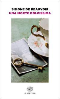 Una morte dolcissima - Simone de Beauvoir - copertina