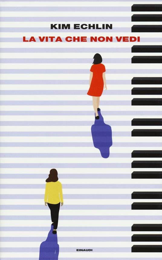 La vita che non vedi - Kim Echlin - copertina