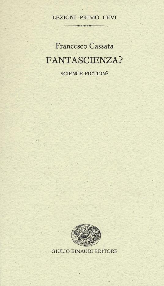 Fantascienza?-Science fiction? - Francesco Cassata - copertina