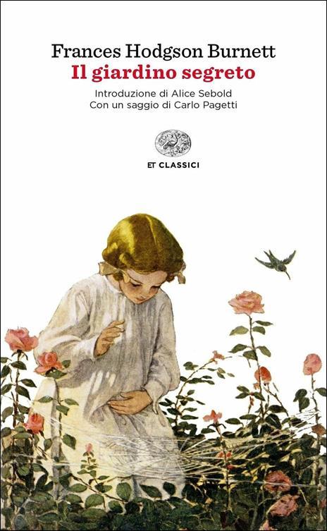 Il giardino segreto - Frances Hodgson Burnett - 2