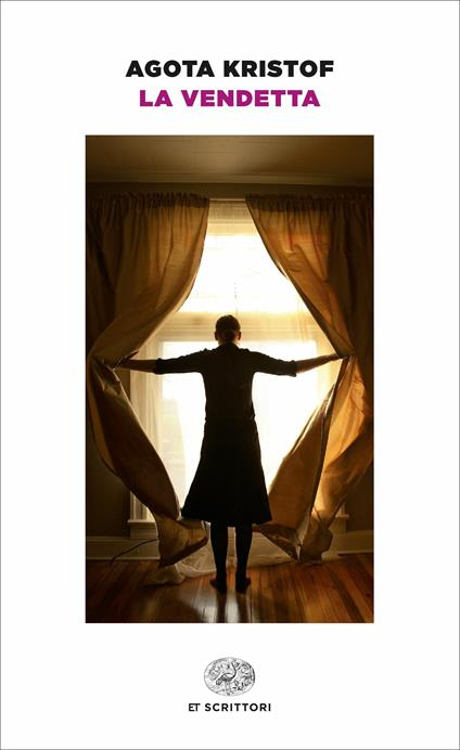 La vendetta - Agota Kristof - copertina