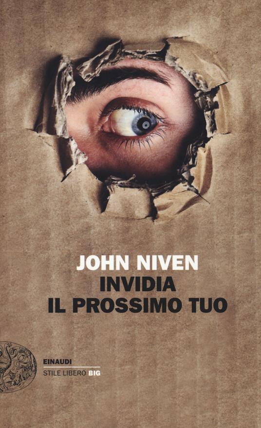 Invidia il prossimo tuo - John Niven - copertina