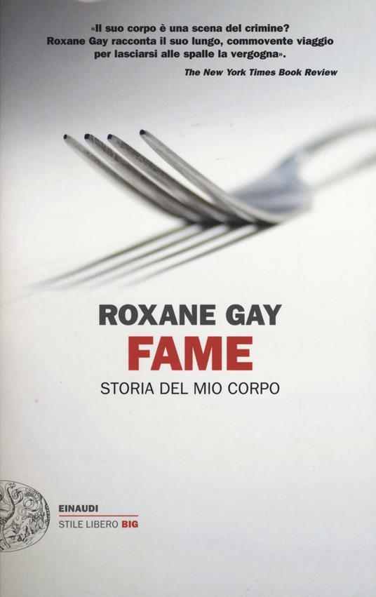 Fame. Storia del mio corpo - Roxane Gay - copertina