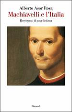 Machiavelli e l'Italia. Resoconto di una disfatta