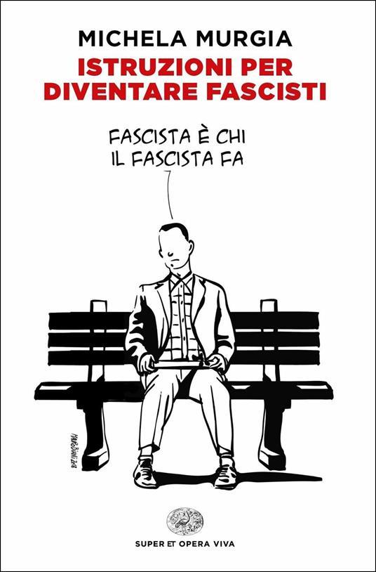 Istruzioni per diventare fascisti - Michela Murgia - copertina