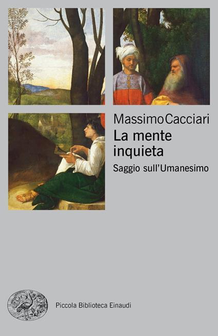 La mente inquieta. Saggio sull'Umanesimo - Massimo Cacciari - copertina