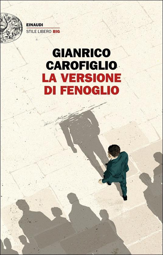 La versione di Fenoglio - Gianrico Carofiglio - copertina