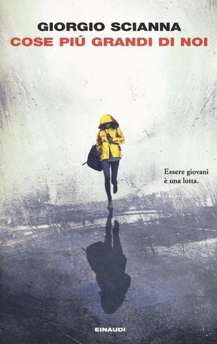 Cose più grandi di noi - Giorgio Scianna - copertina