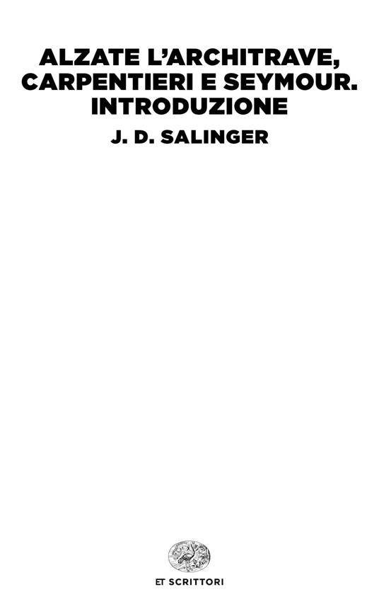 Alzate l'architrave, carpentieri-Seymour. Introduzione - J. D. Salinger - copertina