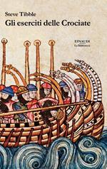 Gli eserciti delle Crociate